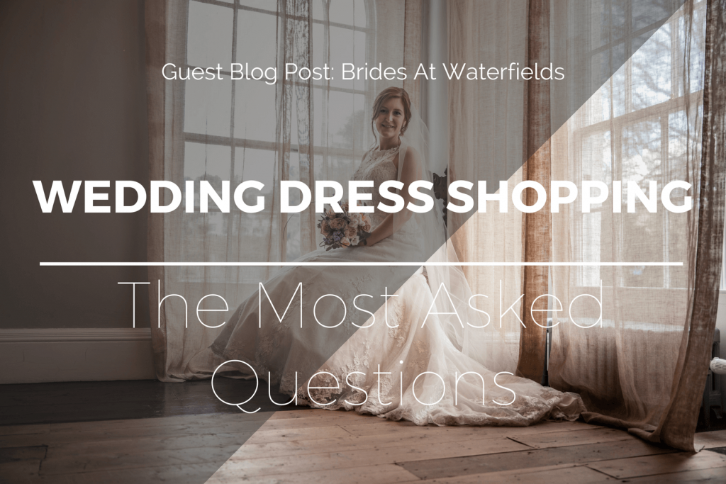 Wedding Dress Shopping - The Most Asked Questions | Guest Post